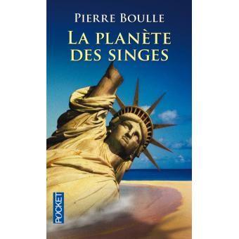 Roman La planète des singes - Pierre Boulle
