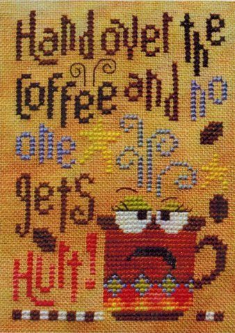 Hand Over the Coffee - Cross Stitch Pattern by Barbara Ana Designs