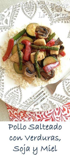 Pollo Salteado con Verduras, Soja y Miel (al Estilo Asiático)