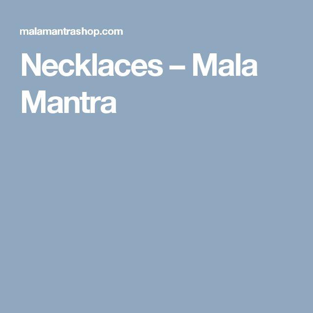 Necklaces – Mala Mantra
