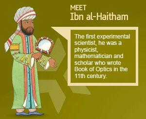 http://www.1001inventions.com/Market_Zone  Ibn al-Haitham a Musleem's Scholar