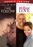 I Will Follow/24-Hour Love [DVD], 22395313