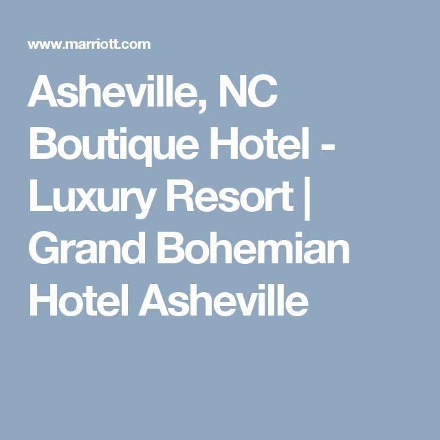 Asheville, NC Boutique Hotel - Luxury Resort | Grand Bohemian Hotel Asheville
