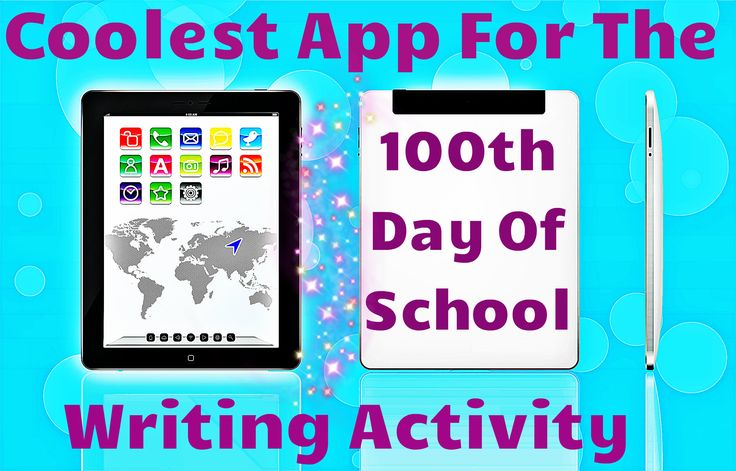 Coolest app to integrate with the 100th day of school writing prompt!