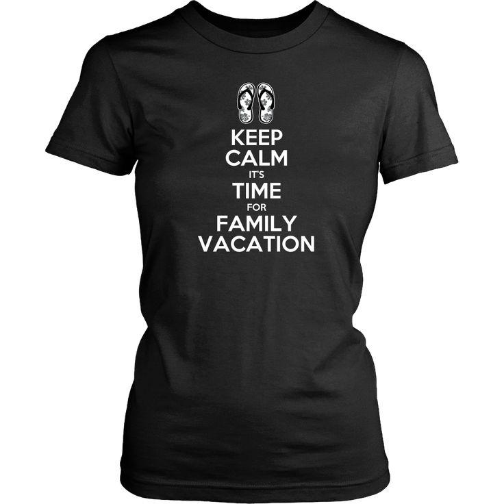 Keep Calm Family Vacation T-Shirt