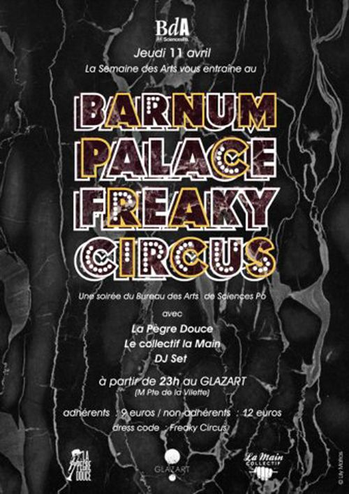 [EVENEMENT] Barnum Palace Freaky Circus @ Glazart   Openminded le blog