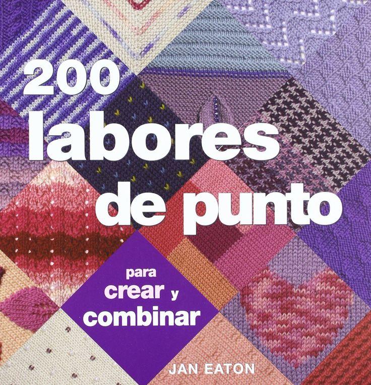 200 Labores De Punto (Ilustrados / Labores): Amazon.es: Jan Eaton: Libros