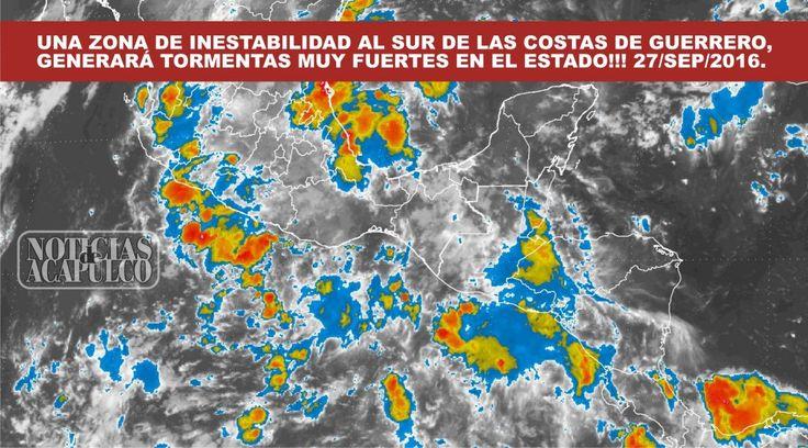 ZONA DE INESTABILIDAD AL SUR DE LAS COSTAS DE GUERRERO, GENERARÁ TORMENTAS MUY FUERTES EN EL ESTADO!!!
