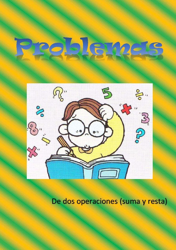Problemas de dos operaciones combinadas (suma y resta). Segundo de Primaria.