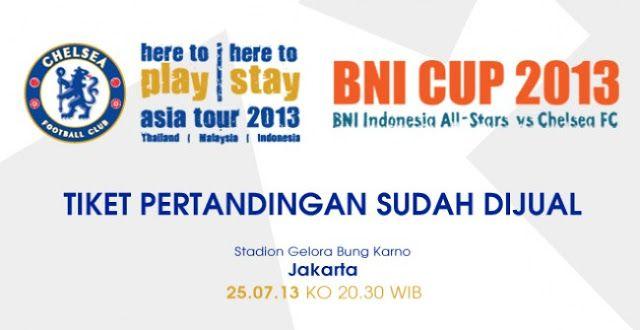 Jadwal dan Harga Tiket #Chelsea vs #Indonesia 2013 www.ristizona.com