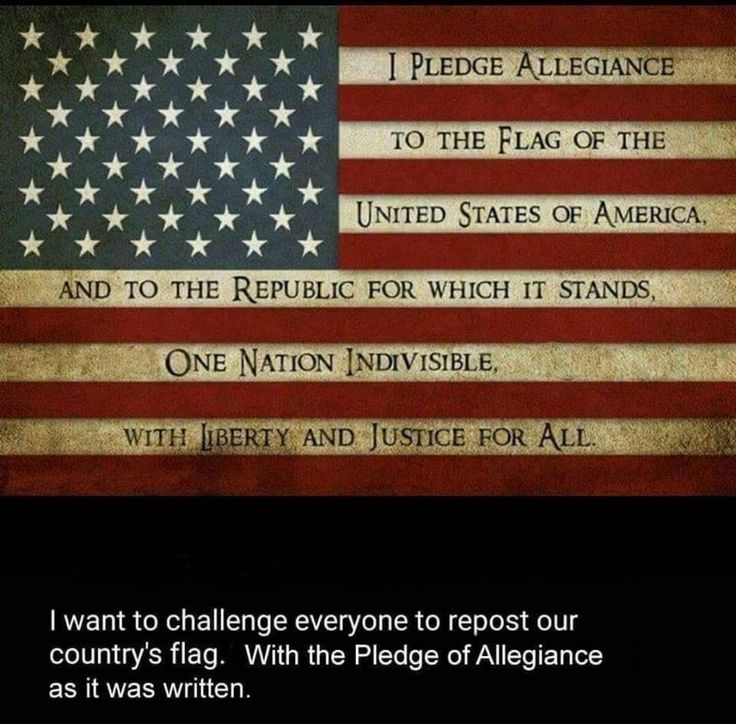 The ORIGINAL Pledge of Allegiance,  (Pre-1950's edit that added 2 new words)