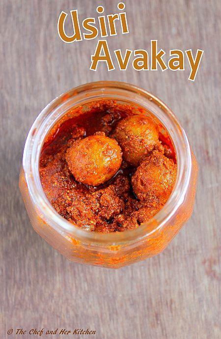 THE CHEF and HER KITCHEN: Usiri Avakaya | Nellikai Urugai | Amla Achar | Gooseberry Pickle