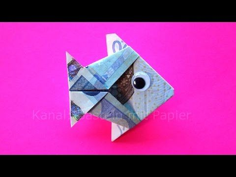 Fisch falten aus Geldschein DIY Origami Geldgeschenk Idee - YouTube