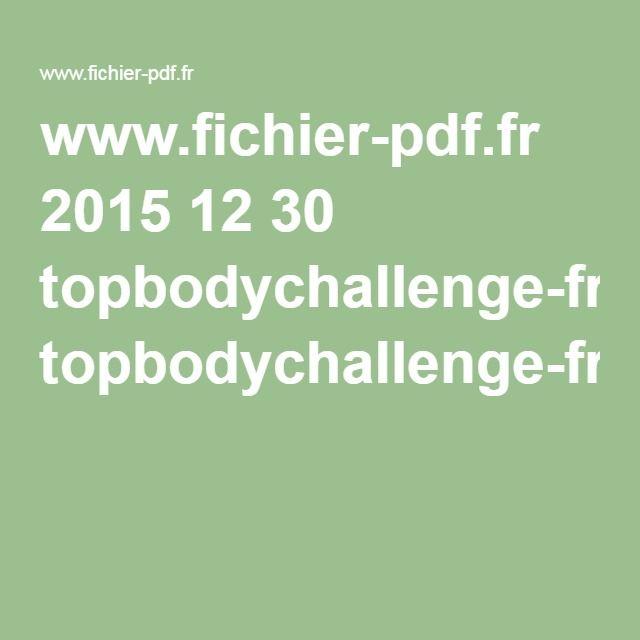 www.fichier-pdf.fr 2015 12 30 topbodychallenge-fr topbodychallenge-fr.pdf