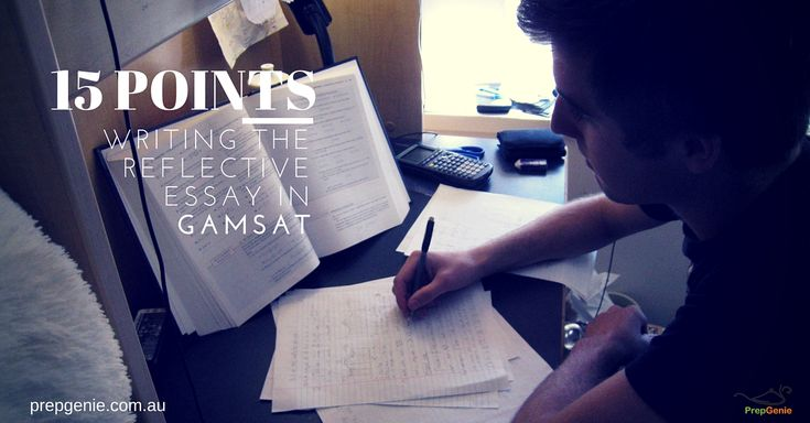 Here's a 15 checklist you must know for better writing the reflective Essay in GAMSAT