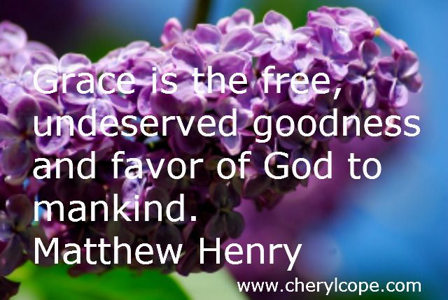 What is Grace? Scripture, quotes, book reviews, songs...