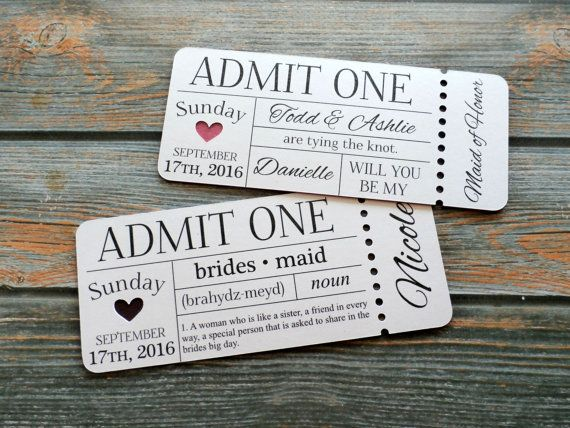 PERSONALIZED Bridesmaid Invitation  Admit One Ticket by JDPaperie