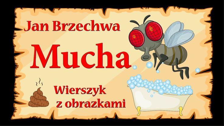 Mucha - Jan Brzechwa - animowany wierszyk z obrazkami