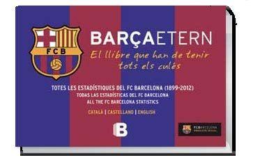 Barça etern, el llibre que han de tenir tots els culés. Publicat per @Ediciones B
