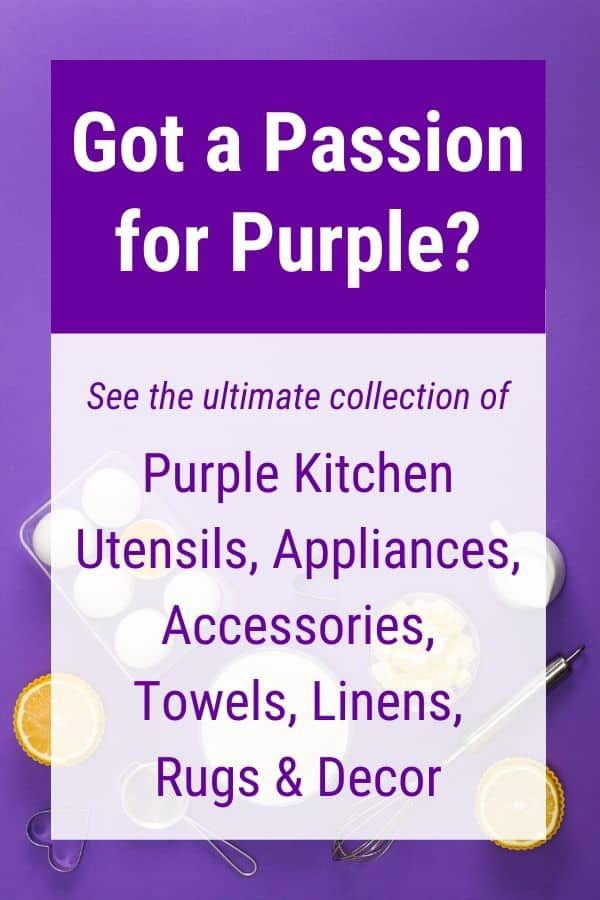 Purple Kitchen Utensils Appliances Accessories Linens Decor More In 2020 Purple Kitchen Accessories Purple Kitchen Purple Kitchen Utensils