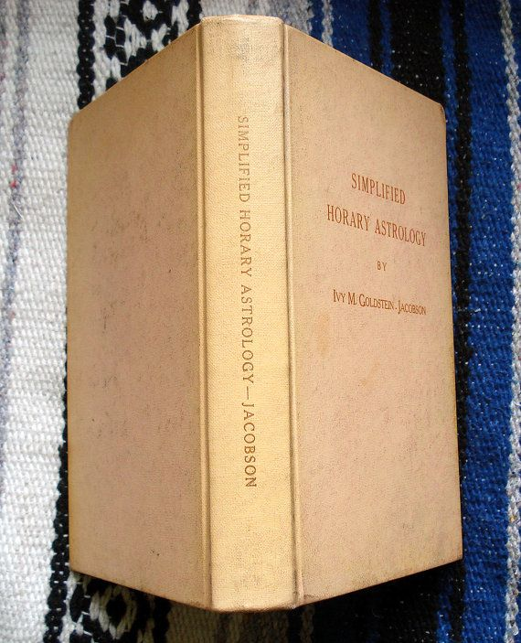 Simplified Horary Astrology;  Ivy M. Goldstein-Jacobson; Self pub;  1970; Hardcover; Horoscope  Election Chart Intermediate level and higher