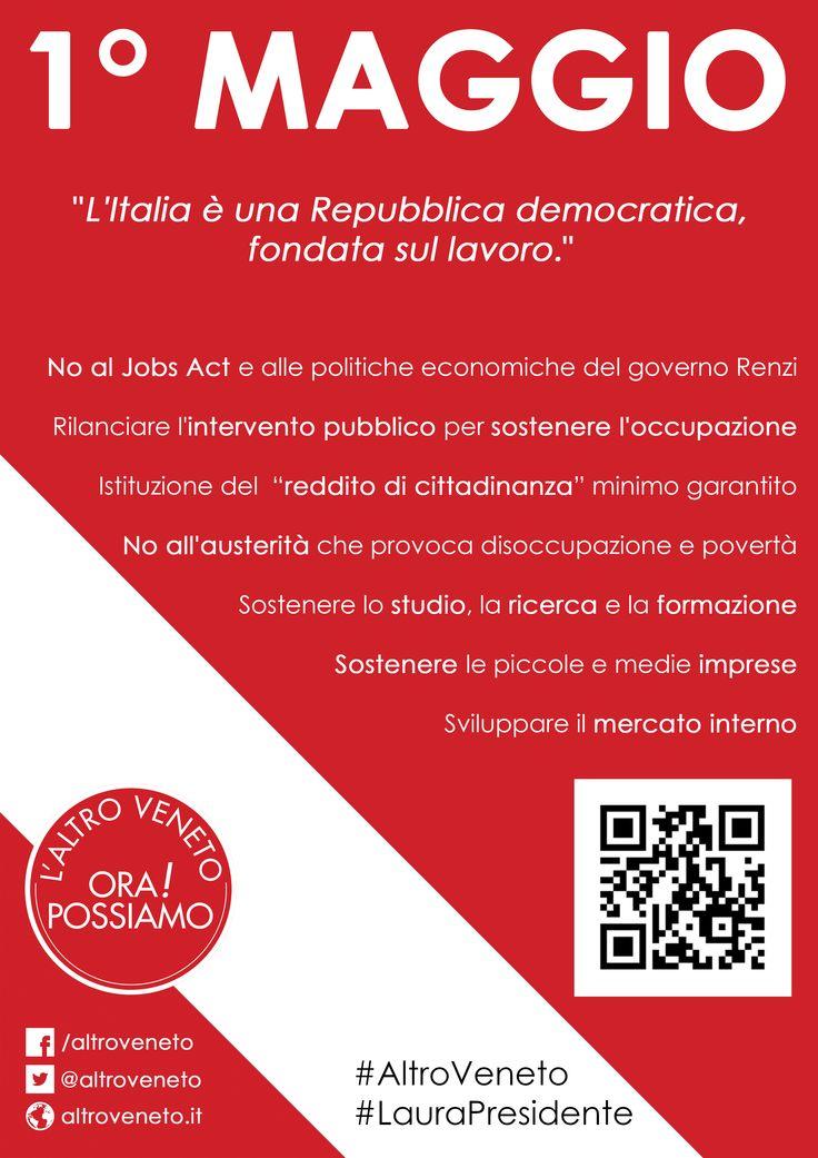 #Altroveneto #regionaliveneto 1 MAGGIO FESTA DEI LAVORATORI L'ALTROVENETO CHE VOGLIAMO !