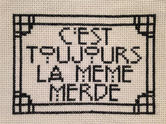 KIT French Always The Same Sht Cross Stitch by TheBohoStitcher