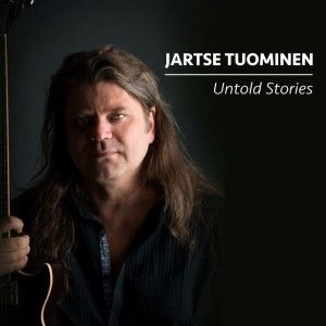 Album of the month in Germany! Jartse Tuominen: Untold Stories – Global Music | Weltmusik-Magazin