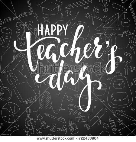 Happy teacher's day. Hand drawn brush pen lettering on chalkboard background. design for holiday greeting card and invitation, flyers, posters, banner.