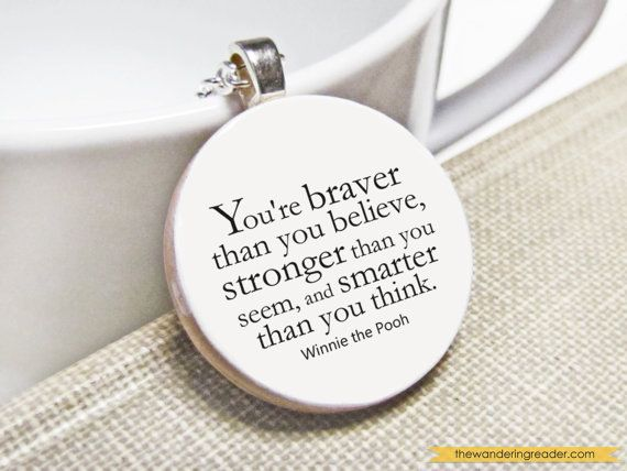 """Inspirational Winnie The Pooh Quote Necklace With """"You're"""