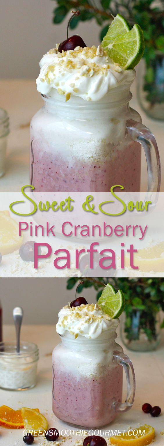 Sweet & Sour Pink Cranberry Parfait