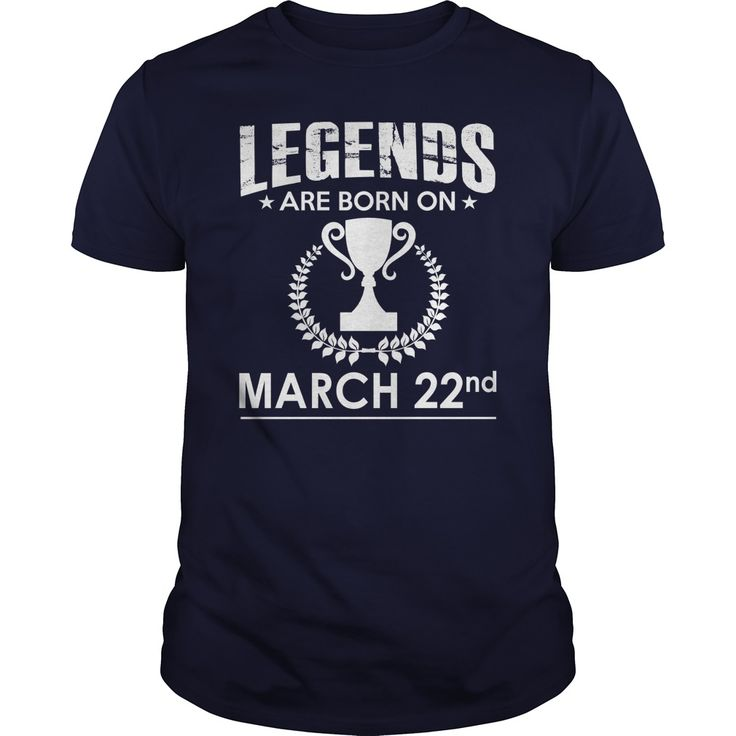 March 22 birthday Shirts, Legends are Born on March 22 shirts, March 22 birthday, March 22 Tshirt, Born on March 22, Legend T shirt, Legends T-shirt, Birthday Hoodie Vneck