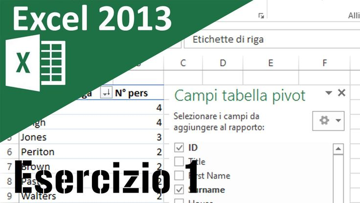 Excel 2013, Corso tabelle Pivot - Lezione 10 - Esercizio 1