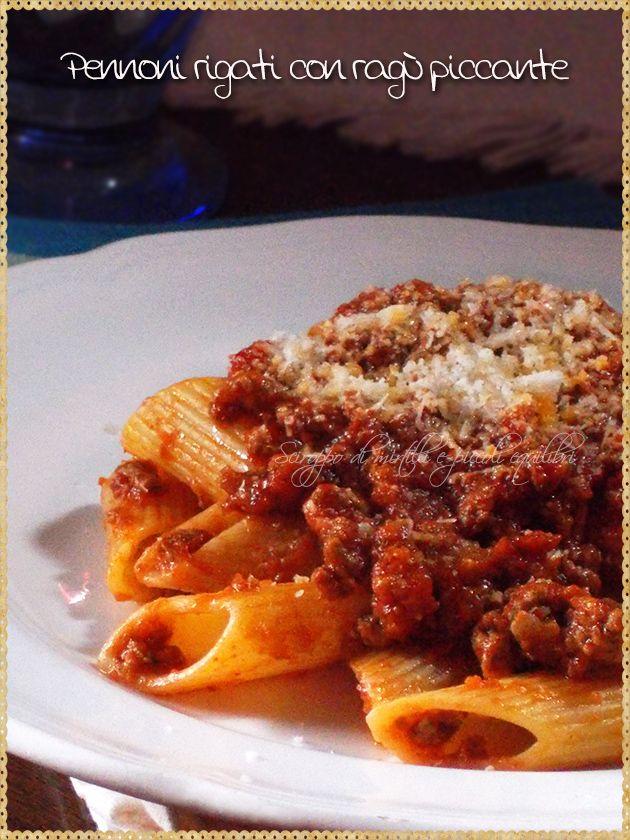 Pennoni rigati con ragù piccante (Pasta whit meat sauce and 'nduja)