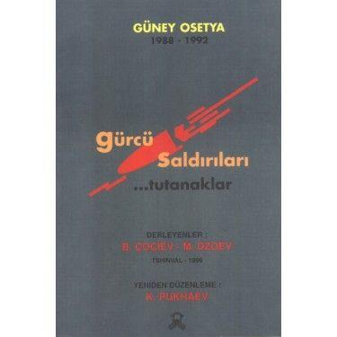 Güney Osetya Gürcü Saldırıları   KAFDAV Yayıncılık İşletmesi