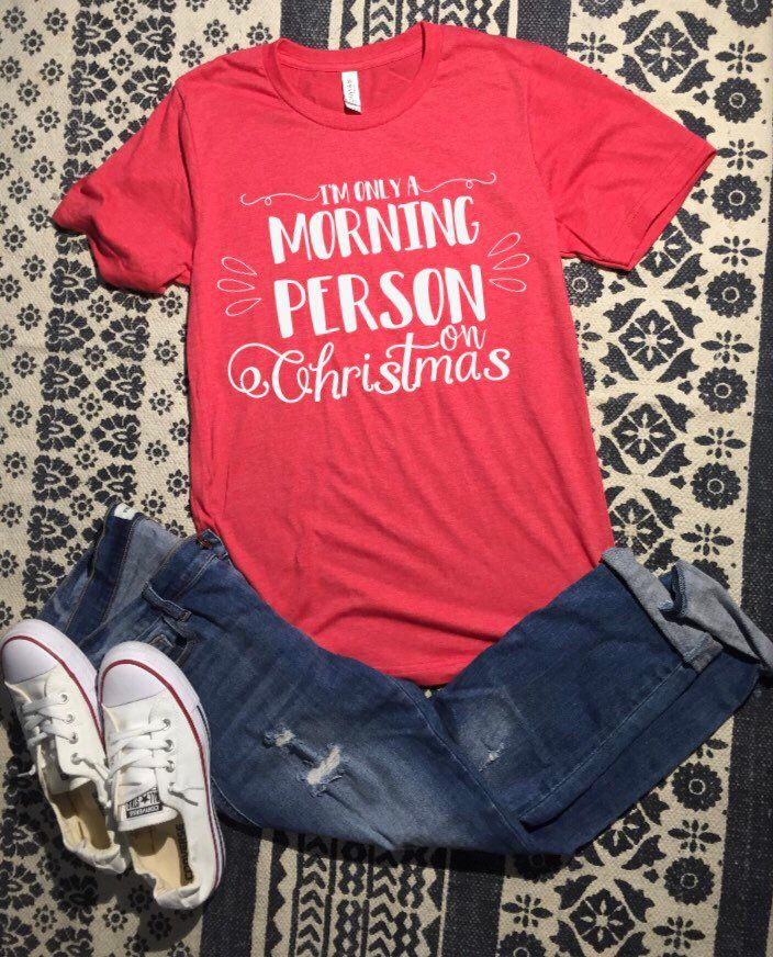 966baa2a5 Excited to share this item from my #etsy shop: I'm Only a Morning Person on Christmas  Shirt, Holiday Shirt, Funny Christmas Shirt, Womens Christmas Shirt ...