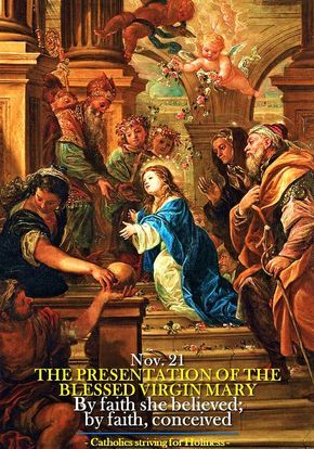 Nov. 21: The Presentation of the Blessed Virgin Mary. A sermon of St. Augustine According to Exodus 13:2 and 12, all the Hebrew first-born male children had to be presented in the Temple. Such a la…