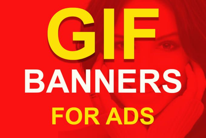 I will create amazing ANIMATED GIF BANNER WITHIN 24 HOURS  Why this Gig is Different from other Sellers? if you have no Design (PSD File) then dont worry. I will design and animate the gif banners with the same price.  NO HIDDEN CHARGES FOR DESIGINING.  What We Do? animated gif banner Ads design and animation Banner ads Design  Header ads   Why Choose ME? 100% satisfaction and Money Back Gureentuee Fast delivery and Unlimited Revision Fast Response to Queries Free PSD Files