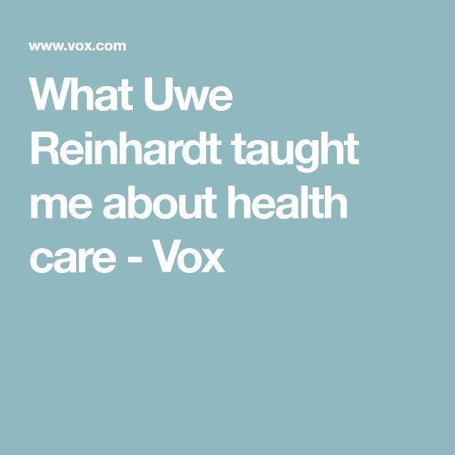 What Uwe Reinhardt taught me about health care - Vox