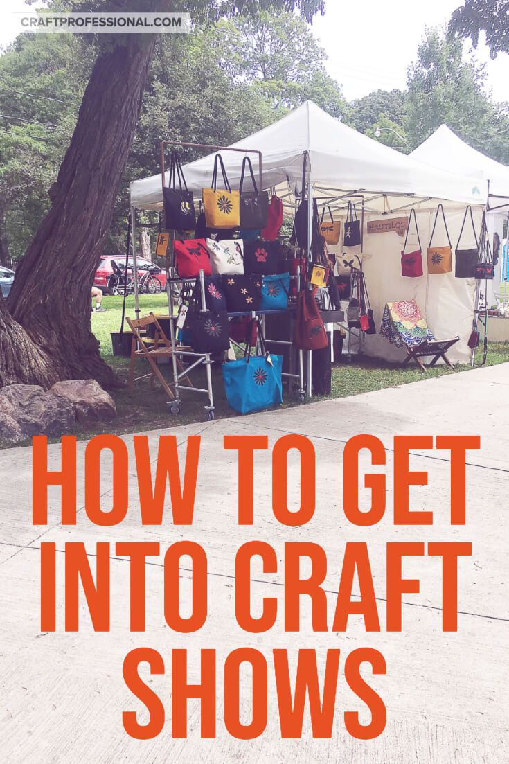 How To Apply To Juried Art Shows Craft Booth Design Craft Fairs Craft Fairs Booth