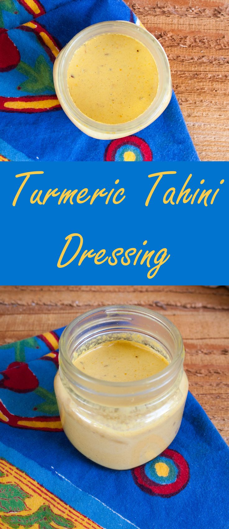 Turmeric Tahini Dressing - (vegan, gluten free) This savory dressing is really versatile. It goes well with sweet and savory flavors.