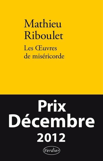 Les oeuvres de miséricorde  (Mathieu Riboulet)  http://www.didactibook.com/produit/66963/9782072472596