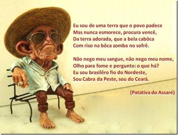 """O Cearense é """"cabra da peste"""": Sou cabra da peste, sou do Ceará! [Patativa do Ass..."""
