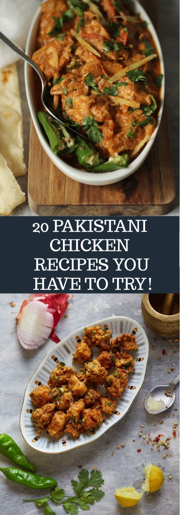 20 Pakistani Chicken Recipes You HAVE to Make! 20 …