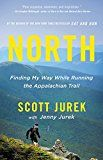 North: Finding My Way While Running the Appalachian Trail by Scott Jurek (Author) #Kindle US #NewRelease #Sports #eBook #ad