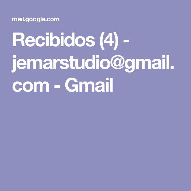 Recibidos (4) - jemarstudio@gmail.com - Gmail
