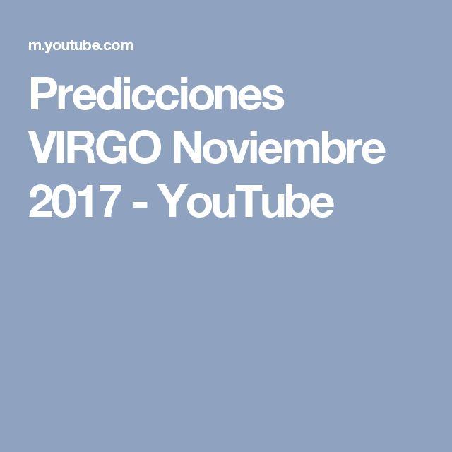 Predicciones VIRGO Noviembre 2017 - YouTube