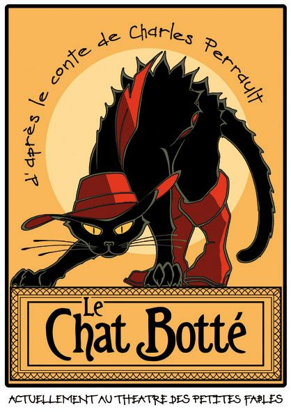 Affiche du Chat Botté (Puss in Boots) 1910 Noir, illustration avec les codes graphiques de Steinlen (affiche du Chat Noir). © Le Chat à Botter
