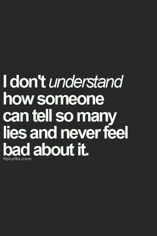 A relationship with her is built on lies. I would feel guilty if I were you.
