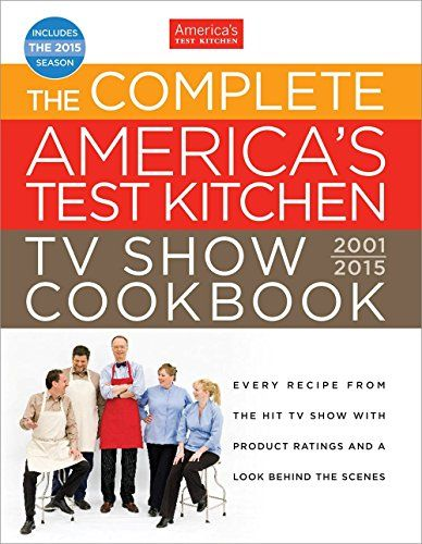 America S Test Kitchen Family Cookbook Revised Edition